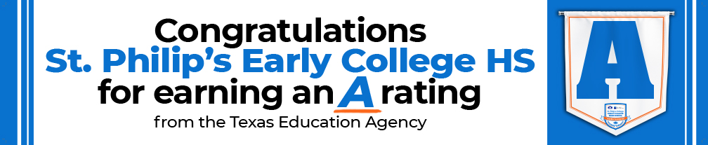 Congratulations St. Philip's Early College HS for earning an A rating from the TEA