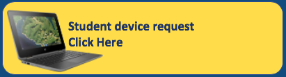 Student device request. Click here.